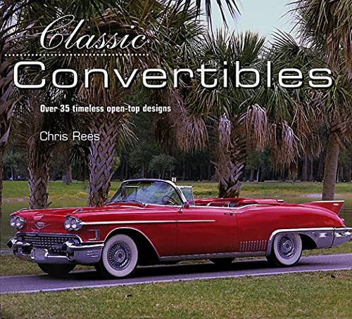 9781859678893: Classic Convertibles: Over 35 Timeless Open-Top Designs