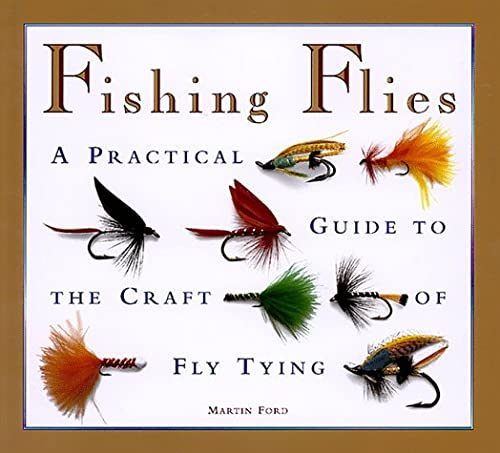 9781859678909: Fishing Flies: A Practical Guide to the Craft of Fly Tying