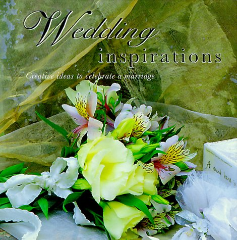 9781859679210: Wedding Inspirations: Creative Ideas to Celebrate a Marriage