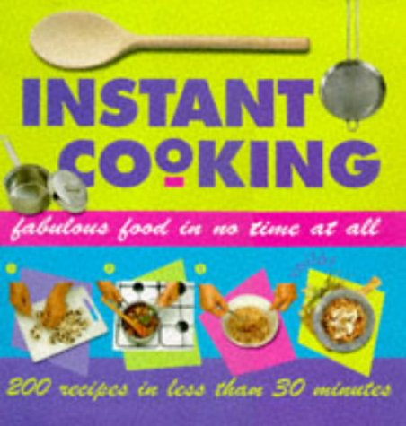 Instant Cooking: Lorenz Books