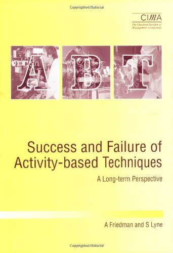 Success and Failure of Activity-Based Techniques: A: Friedman, A. &