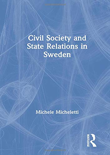 9781859720370: Civil Society and State Relations in Sweden