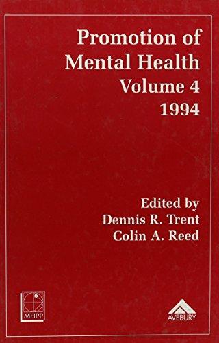 Promotion of Mental Health 1994 Vol 4: Trent, Dennis R & Reed, Colin