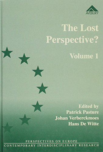 The Lost Perspective?: Ideological Persistence in National Traditions v. 1: Trade Unions Between ...