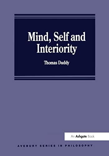 9781859721537: Mind, Self and Interiority (Avebury Series in Philosophy)