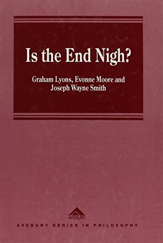 Is the End Nigh?: Internationalism, Global Chaos: Lyons, Graham, Moore,