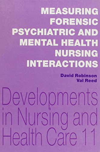 Measuring Forensic Psychiatric and Mental Health Nursing: Robinson, David Keith,