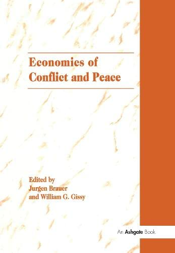 9781859722374: The Economics of Conflict and Peace