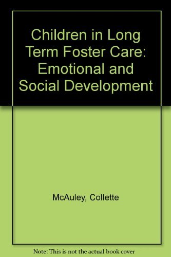 Children in Long-term Foster Care : Educational and Social Development