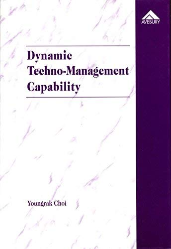 Dynamic Techno-Management Capability: The Case of Samsung Semiconductor Sector in Korea (Englisch...