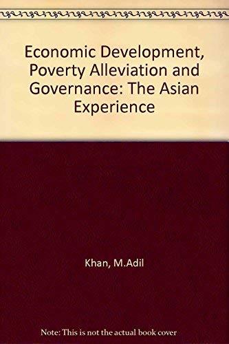 Economic Development, Poverty Alleviation and Governance: The: Khan, M. Adil
