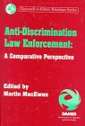 Anti-Discrimination Law Enforcement: A Comparative Perspective (Research in Ethnic Relations Series...