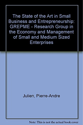 9781859724095: The State of the Art in Small Business & Entrepreneurship: Grepme-Research Group in the Economy & Management of Small & Medium Sized Enterprises