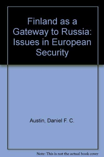 9781859724941: Finland As a Gateway to Russia: Issues in European Security