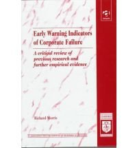 9781859725658: Early Warning Indicators of Corporate Failure: A Critical Review of Previous Research and Further Empirical Evidence (Institute of Chartered Accountants)