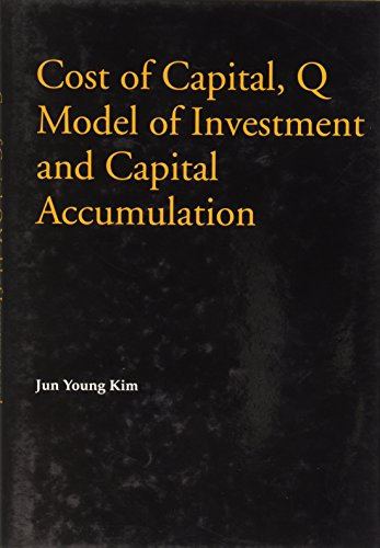 Cost of Capital, Q Model of Investment: Jun-Young Kim