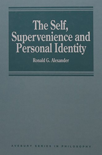 9781859726037: Self, Supervenience and Personal Identity (Avebury Series in Philosophy)