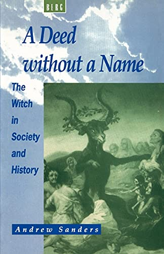 9781859730539: A Deed without a Name: The Witch in Society and History