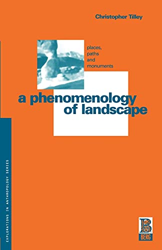 9781859730768: A Phenomenology of Landscape: Places, Paths and Monuments (Explorations in Anthropology)