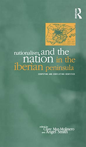 9781859731802: Nationalism and the Nation in the Iberian Peninsula: Competing and Conflicting Identities