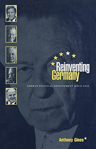 Reinventing Germany : German Political Development since 1945