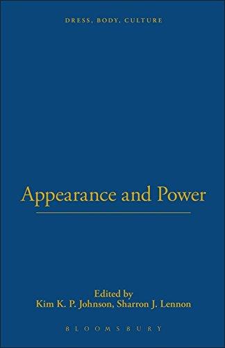 Appearance and Power (Dress, Body, Culture) - Kim K. P. Johnson