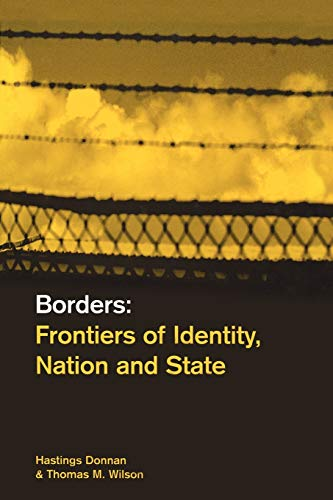9781859732465: Borders: Frontiers of Identity, Nation and State