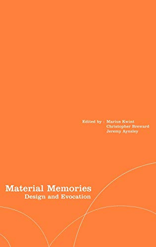 9781859732472: Material Memories: Design and Evocation (Materializing Culture)