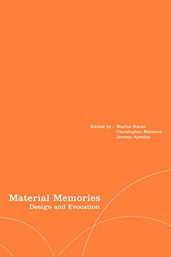 9781859732526: Material Memories: Design and Evocation (Materializing Culture)