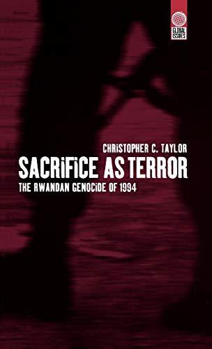 9781859732731: Sacrifice as Terror: The Rwandan Genocide of 1994 (Global Issues Series)