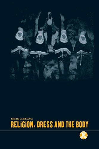 9781859732977: Religion, Dress and the Body (Dress, Body, Culture)