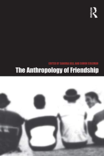 9781859733103: The Anthropology of Friendship