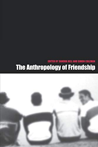 9781859733158: The Anthropology of Friendship