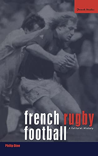 9781859733226: French Rugby Football: A Cultural History