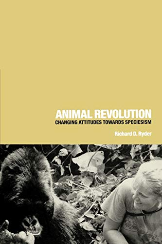 9781859733301: Animal Revolution: Changing Attitudes Towards Speciesism