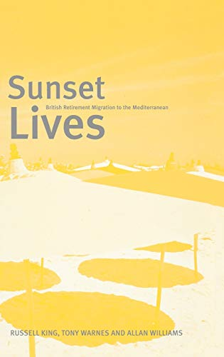 9781859733578: Sunset Lives: British Retirement Migration to the Mediterranean