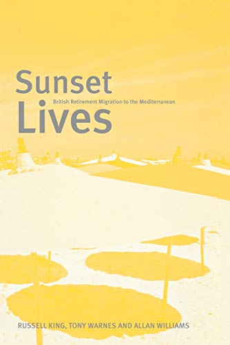 9781859733622: Sunset Lives: British Retirement Migration to the Mediterranean