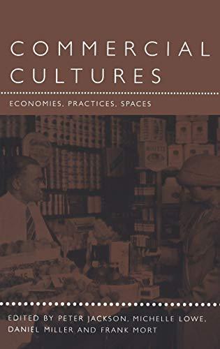 9781859733776: Commercial Cultures: Economies, Practices, Spaces (Leisure, Consumption and Culture)