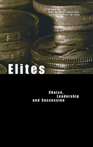 9781859733943: Elites: Choice, Leadership and Succession (Materializing Culture Series)