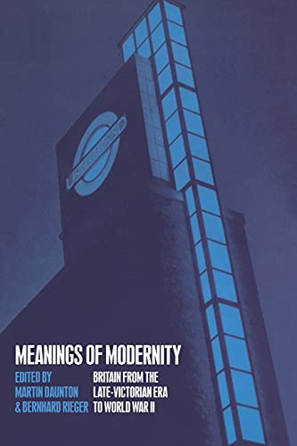 9781859734025: Meanings of Modernity: Britain from the Late-Victorian Era to World War II