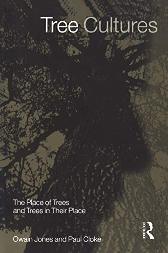 9781859734049: Tree Cultures: The Place of Trees and Trees in Their Place