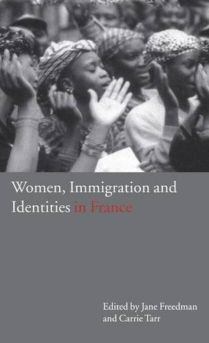 9781859734315: Women, Immigration and Identities in France