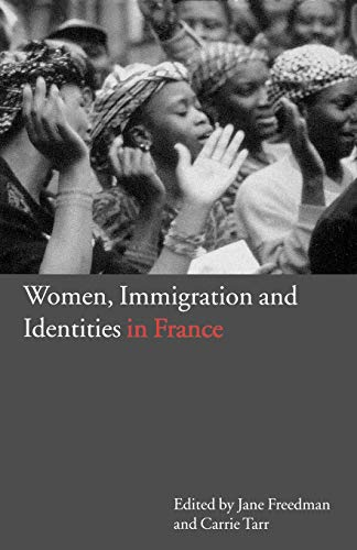 9781859734360: Women, Immigration and Identities in France
