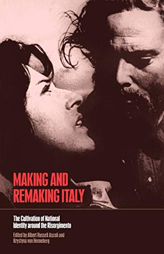 9781859734520: Making and Remaking Italy: The Cultivation of National Identity Around the Risorgimento