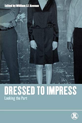 9781859734605: Dressed to Impress: Looking the Part