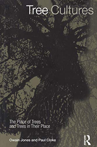 9781859734988: Tree Cultures: The Place of Trees and Trees in Their Place