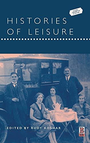 Histories of Leisure (Hardback)