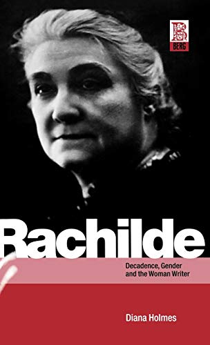 9781859735558: Rachilde: Decadence, Gender and the Woman Writer