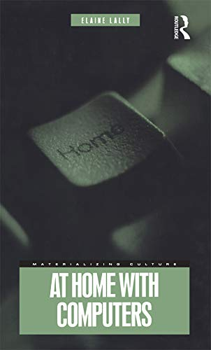 9781859735565: At Home with Computers (Materializing Culture)