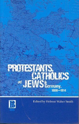 9781859735657: Protestants, Catholics and Jews in Germany, 1800-1914